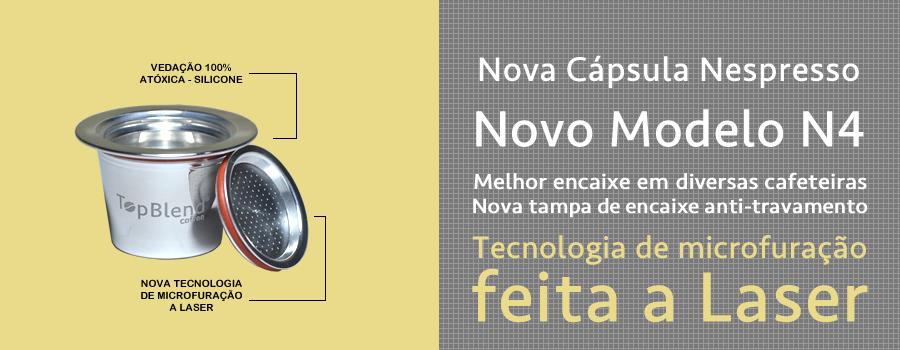 Nova Cápsula TopBlend Nespresso N4 com melhor encaixe e microfuração a laser